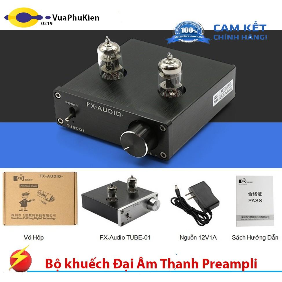 Bộ khuếch Đại Âm Thanh Preampli Đèn FX-Audio TUBE-01 | SaleZone Store