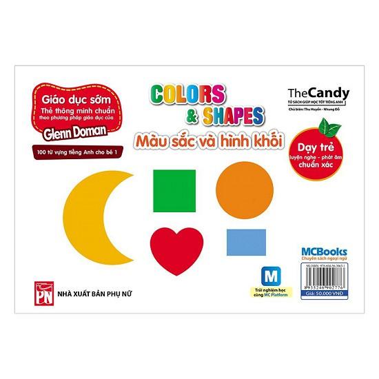 Flashcard Dạy Trẻ Theo Phương Pháp Glenn Doman - Màu Sắc Và Hình Khối (Kèm Sử Dụng App)
