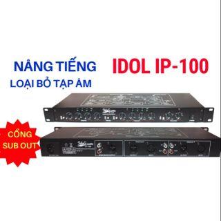 Nâng tiếng Idol Ip-100 chuẩn loại 1