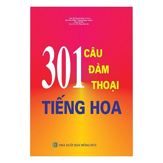 Sách - 301 Câu Đàm Thoại Tiếng Hoa