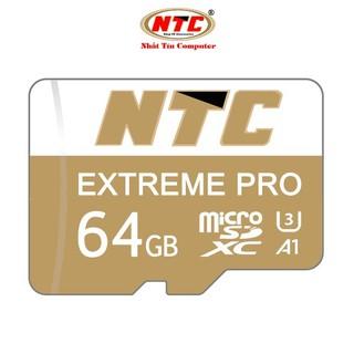[Mã ELORDER5 giảm 10K đơn 20K] Thẻ nhớ microSDXC NTC Extreme Pro 64GB A1 U3 4K R95MB/s W45MB/s (Gold)