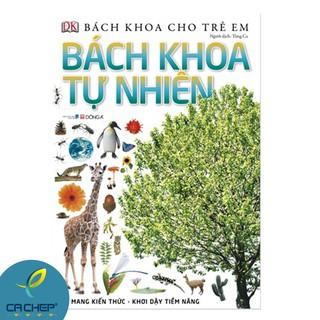 Sách Bách Khoa Cho Trẻ Em – Bách Khoa Tự Nhiên