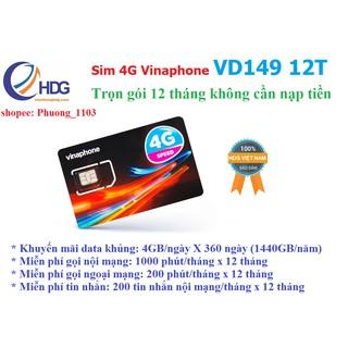 [Miễn phí 1 năm] SIM 4G Vinaphone VD149 4GB/ngày, Gọi Nội Mạng 30 Phút ,Ngoại Mạng 200 phút