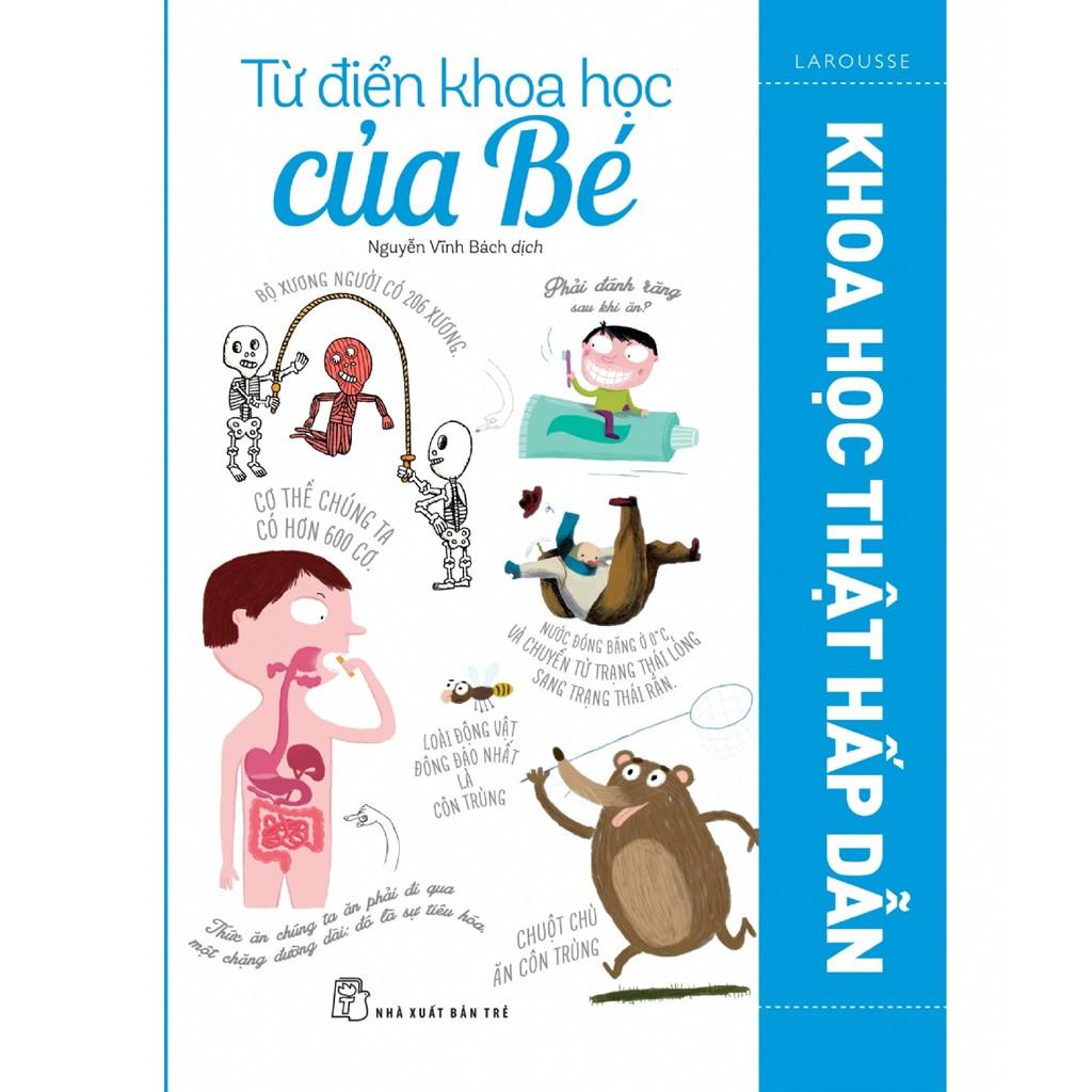 Sách: Từ điển khoa học của bé - Khoa học thật hấp dẫn