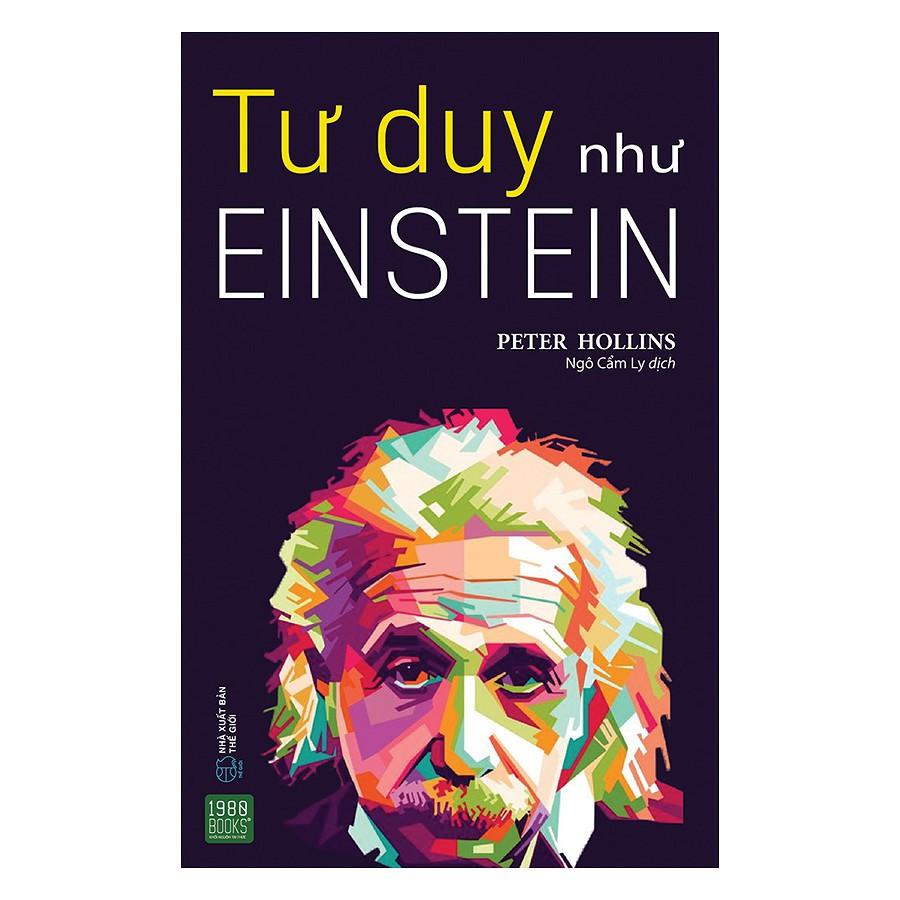 [ Sách ] Tư Duy Như Einstein