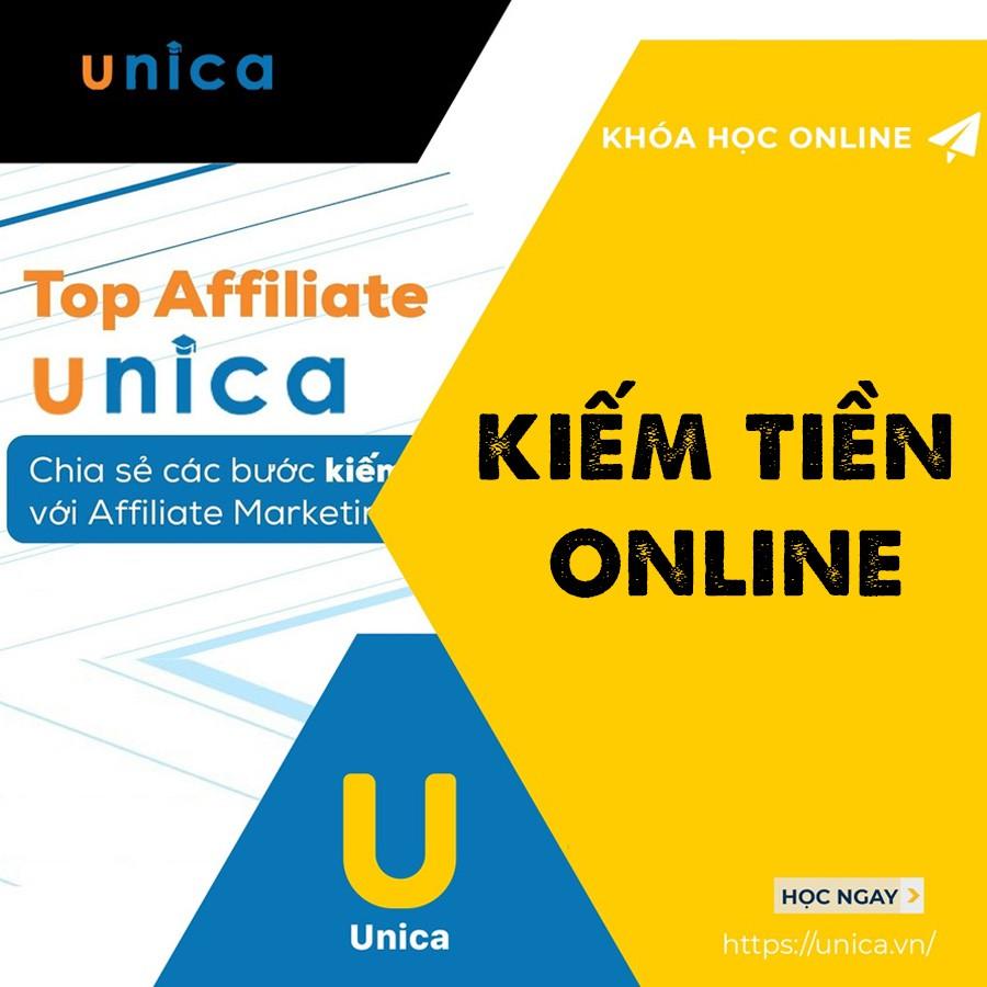 Toàn quốc- [Evoucher] FULL khóa học KINH DOANH - KIẾM TIỀN ONLINE VỚI UNICA- UNICA.VN