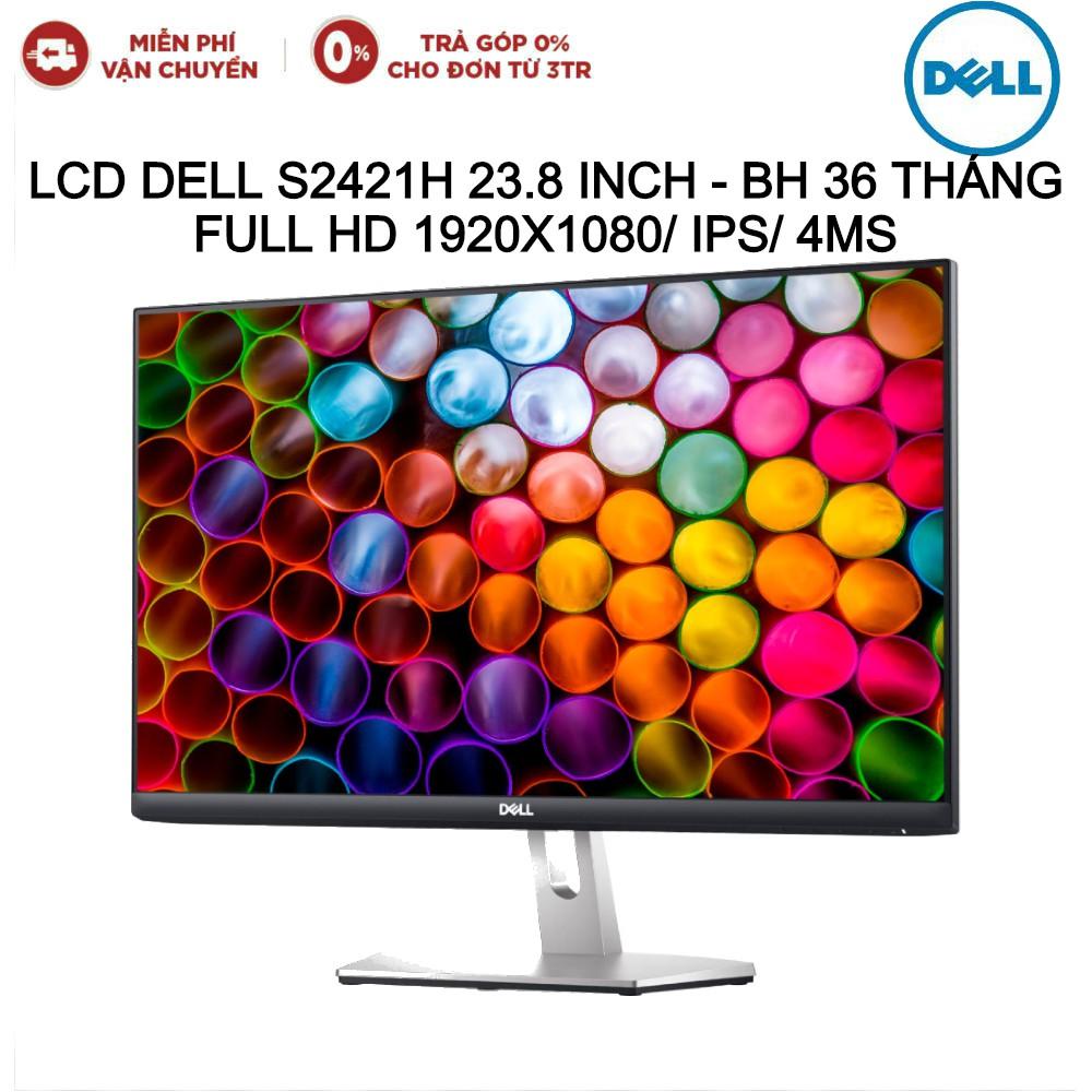 Màn Hình LCD Dell S2421H 23.8 Inch Full HD 1920x1080/ IPS/ 4ms - Hàng chính hãng