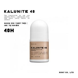 LĂN KHỬ MÙI THIÊN NHIÊN KALUNITE 40