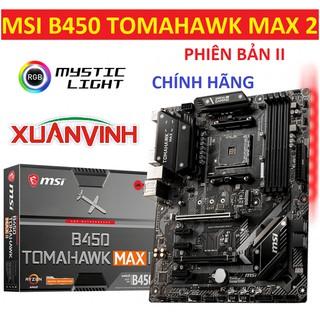 Bo Mạch Chủ mainboard MSI B450 TOMAHAWK MAX II và Tomahawk Max NEW CHÍNH HÃNG thumbnail