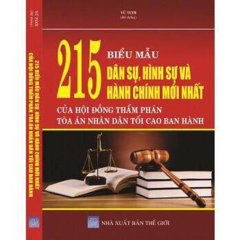 215 BIỂU MẪU DÂN SỰ - HÌNH SỰ VÀ HÀNH CHÍNH MỚI NHẤT CỦA HỘI ĐỒNG THẨM PHÁN TÒA ÁN NHÂN DÂN TỐI CAO