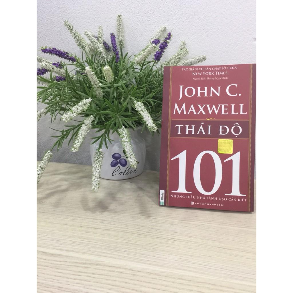Sách - Thái Độ 101 – Những Điều Nhà Lãnh Đạo Cần Biết