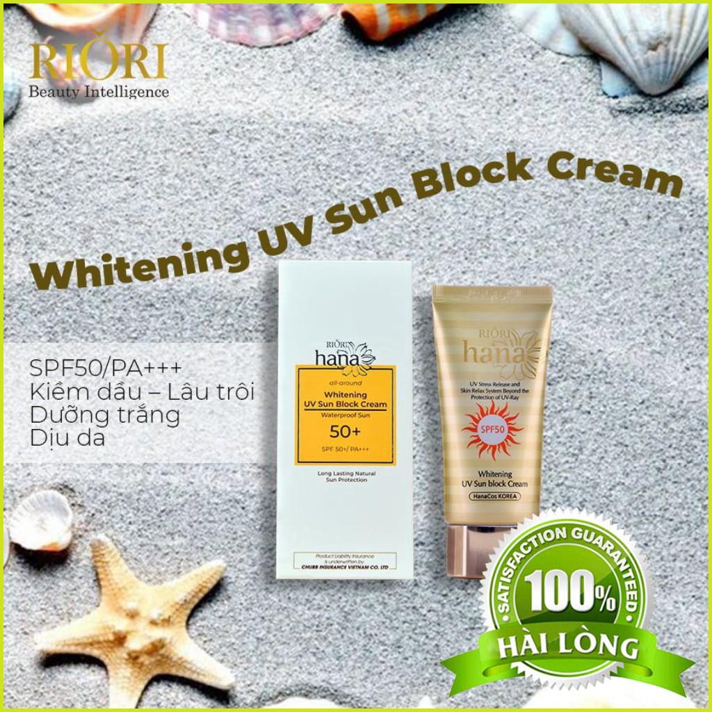 Kem chống nắng SPF 50+++  Whitening UV Sun Block Cream RIORI HANA Không Chính Hãng Hoàn Tiền 200%