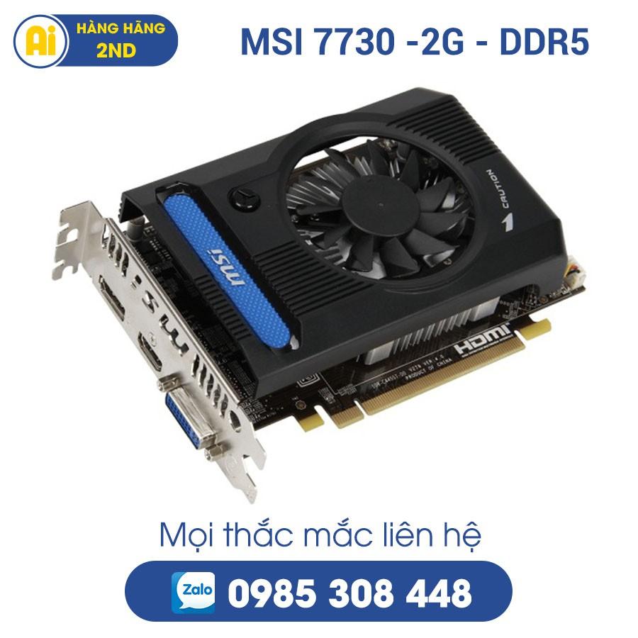 Card VGA MSI HD7730 2G DDR5 128Bit / Chính hãng đã qua sử dụng