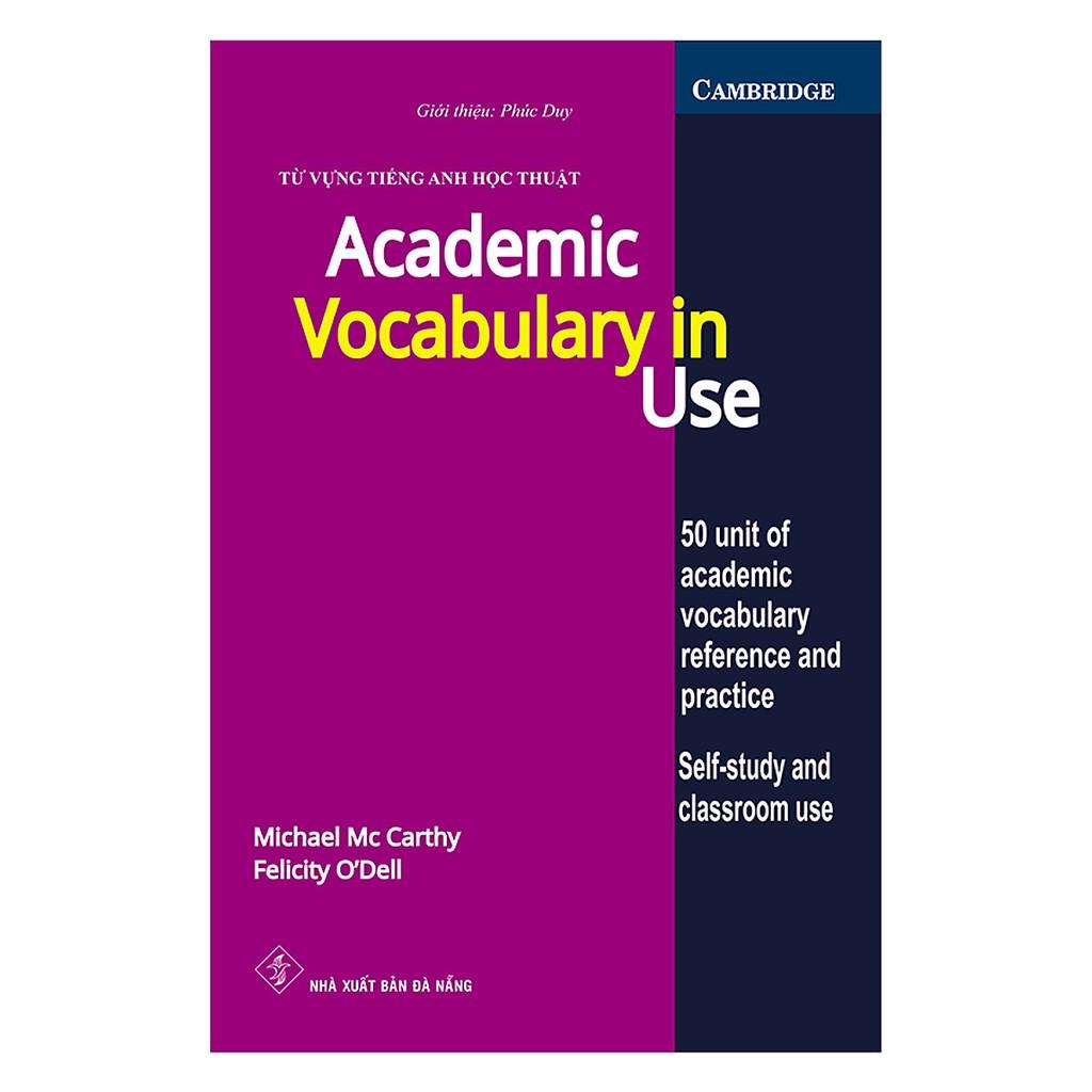 Sách - Từ vựng tiếng anh học thuật - Academic Vocabulary In Use (tái bản)