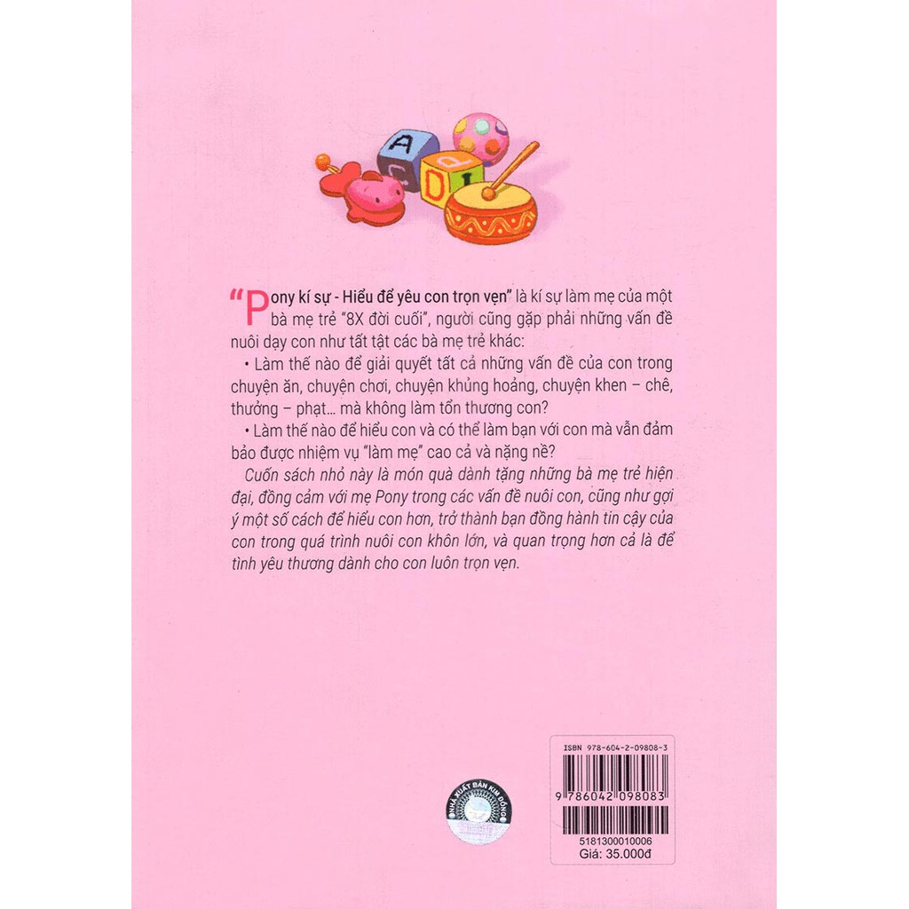 Sách - Pony Kí Sự - Hiểu Để Yêu Con Trọn Vẹn - Làm Bạn Với Con Từ 1 Đến 3 Tuổi