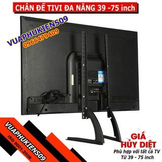 Chân đế TV LCD 39-75 inch, chân đế TV để bàn cho tất cả các loại tivi Samsung, LG, Sony, TCL, Panasonic, Sharp, vv