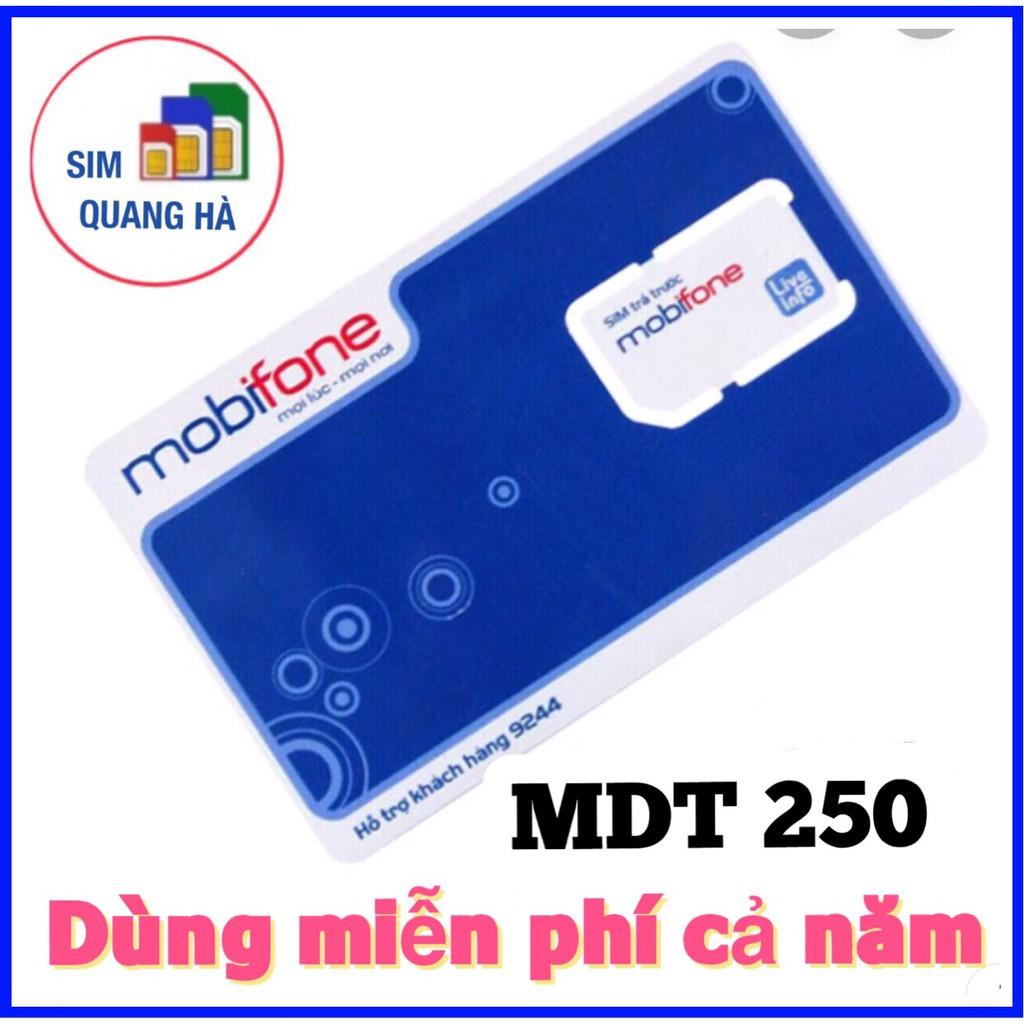 SIM MOBI 4G MDT250 DÙNG MIỄN PHÍ CẢ NĂM