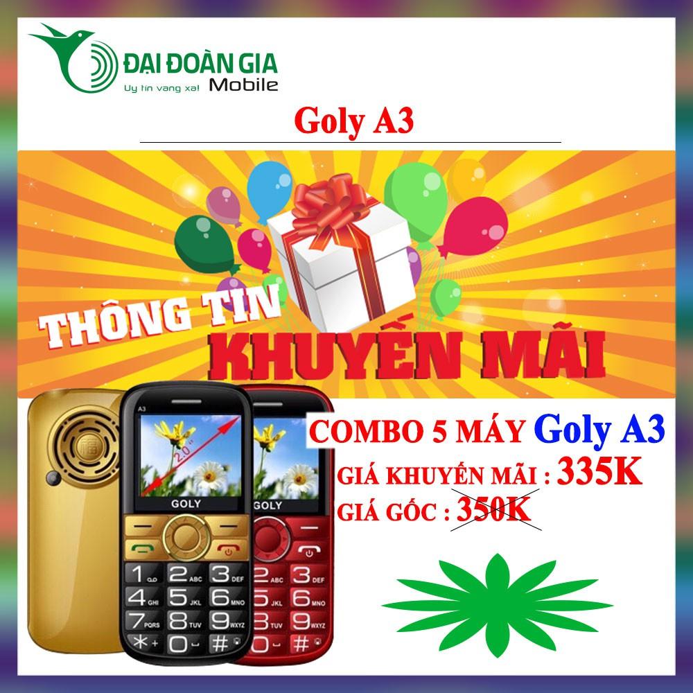 [Combo 5 máy] Điện thoại Goly A3 - Pin khủng giá tốt