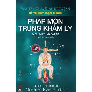 Sách - Bí Thuật Đạo Giáo - Pháp Môn Trung Khảm Ly thumbnail