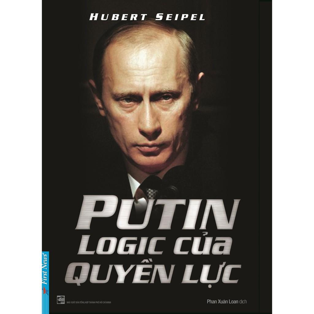 Sách - Putin Logic Của Quyền Lực - 8935086844274
