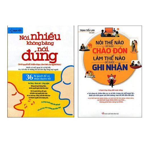 Sách - Combo 2 cuốn nói nhiều không bằng nói đúng + nói thế nào để được ghi nhận, chào đón