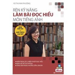 sách cô Mai Phương Rèn kỹ năng làm bài đọc hiểu môn tiếng Anh