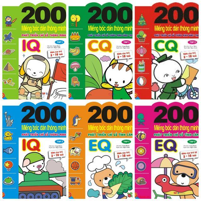Sách- 200 Miếng bóc dán thông minh phát triển các chỉ số IQ, CQ, EQ (Bộ 6c)