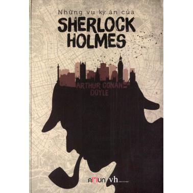 Truyện Trinh Thám - Những Vụ Kỳ Án Của Sherlock Holmes