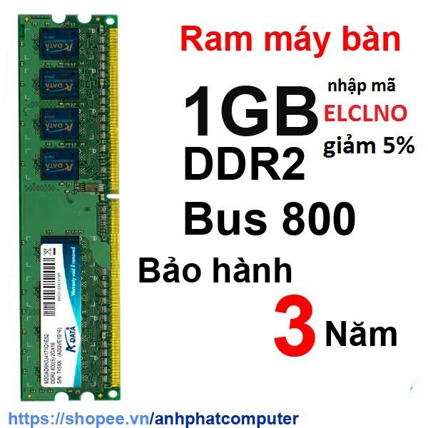 Ram 1GB DDR2 BUS 800 máy tính bàn