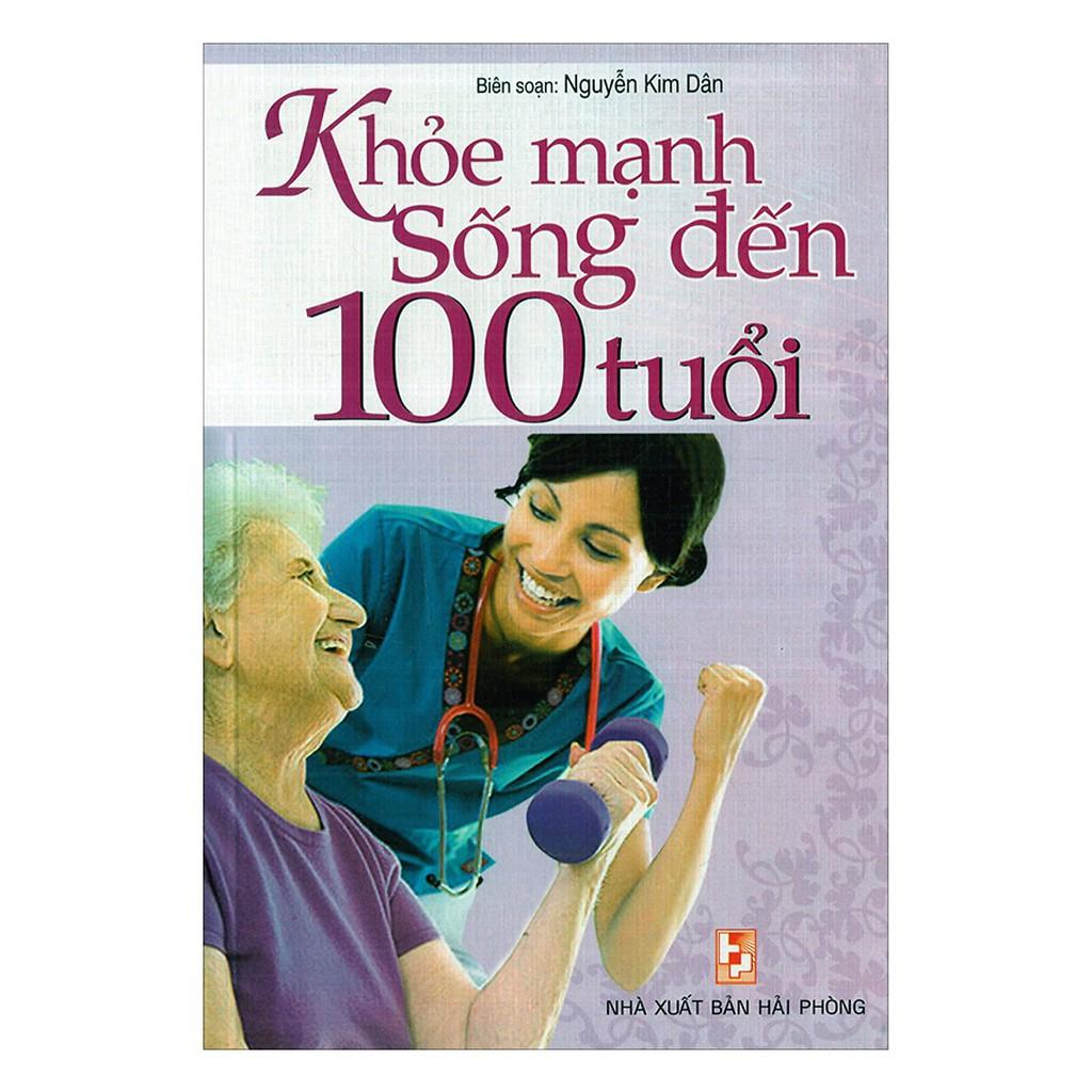 Sách - Khỏe Mạnh Sống Đến 100 Tuổi