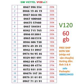 [Mã ELFLASH5 giảm 20K đơn 50K] Sim V120 10 số đẹp viettel 4g số 1( 60gb 1 tháng, nghe gọi miễn phí nội mạng, liên mang)