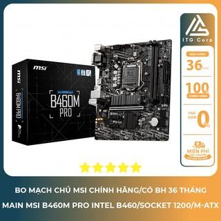 Bo mạch chủ Mainboard MSI B460M - Pro (Intel B460, Socket 1200, m-ATX, 2 khe RAM DDR4) - Chính hãng thumbnail