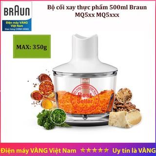 Phụ kiện máy xay cầm tay Braun MQ5035 MQ5235 MQ535 - cối xay thịt thực phẩm 500ml (CA)