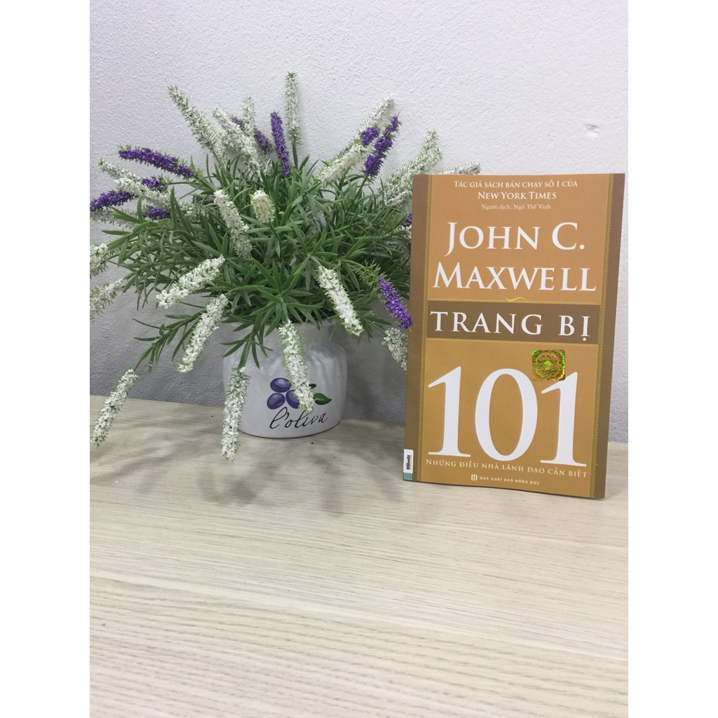 Sách - Trang Bị 101 – Những Điều Nhà Lãnh Đạo Cần Biết