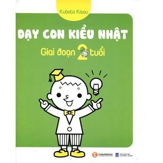 Sách - Dạy Con Kiểu Nhật - Giai Đoạn Trẻ 2 Tuổi