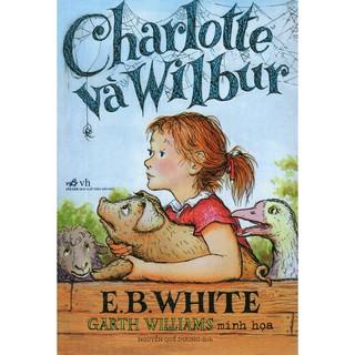 Sách - Charlotte Và Wilbur (Tái Bản 2018)