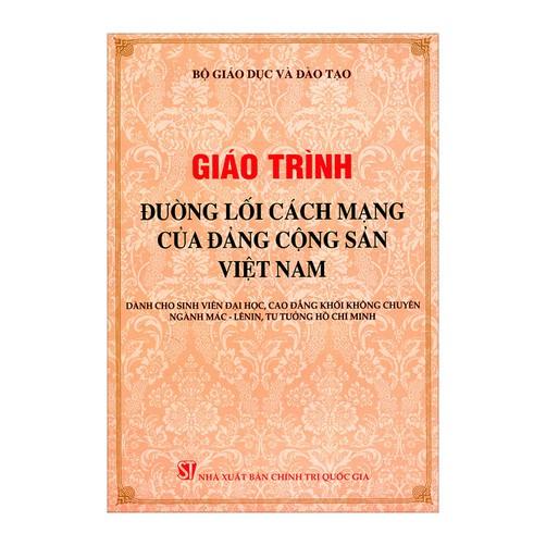 [Sách] Giáo Trình Đường Lối Cách Mạng Của Đảng Cộng Sản Việt Nam