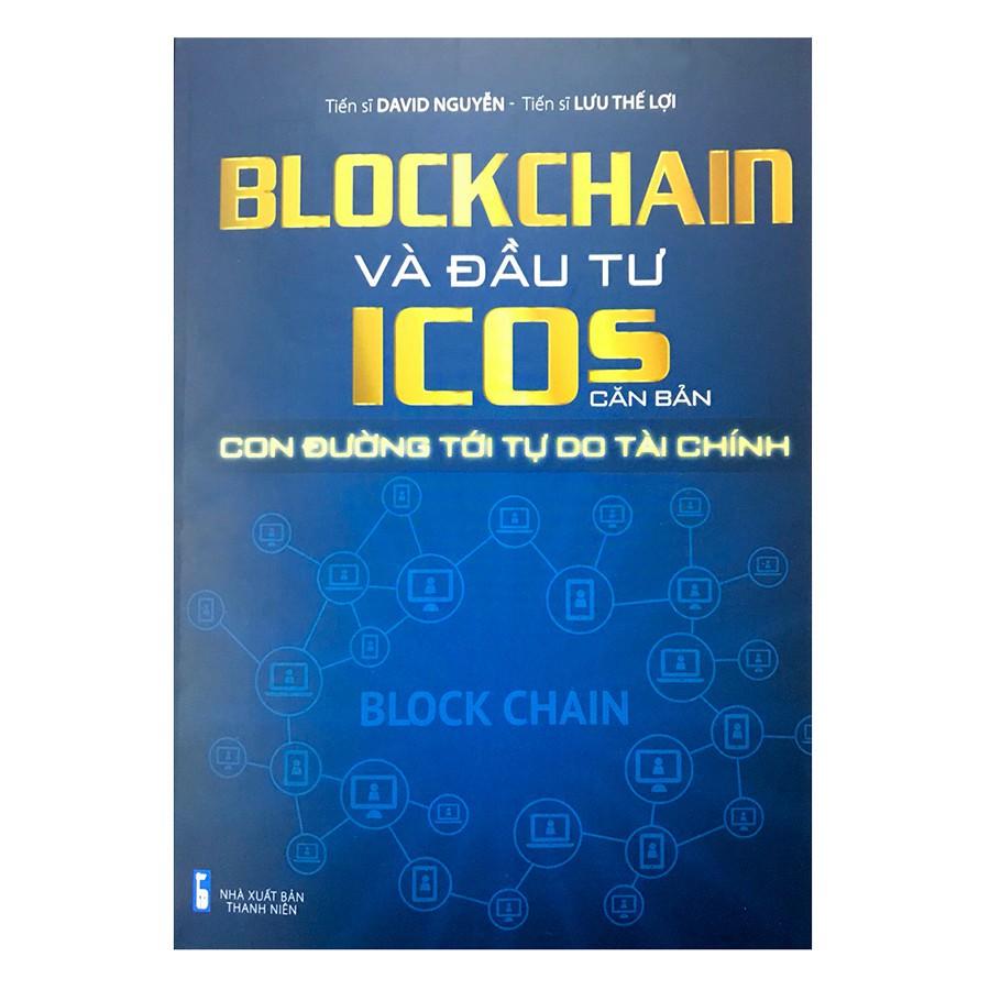 [ Sách ] Blockchain Và Đầu Tư Icos Căn Bản - 2972587 , 1011379148 , 322_1011379148 , 250000 , -Sach-Blockchain-Va-Dau-Tu-Icos-Can-Ban-322_1011379148 , shopee.vn , [ Sách ] Blockchain Và Đầu Tư Icos Căn Bản