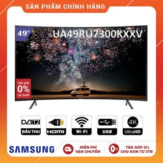 Smart Tivi Samsung 4K UHD 49 inch UA49RU7300KXXV - Chính Hãng Phân Phối