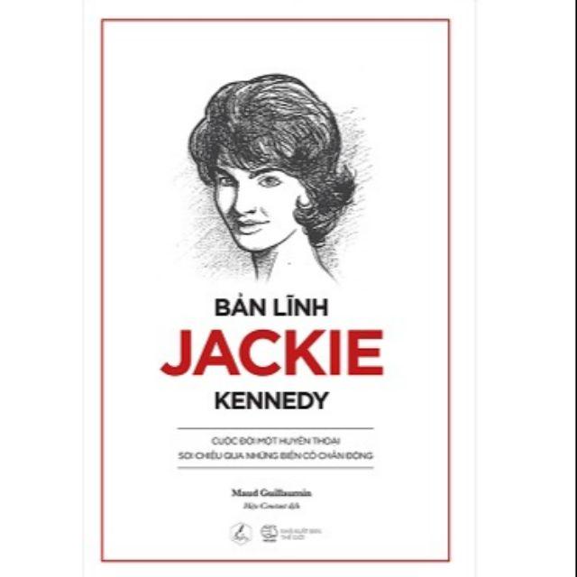Bản lĩnh Jackie Kennedy