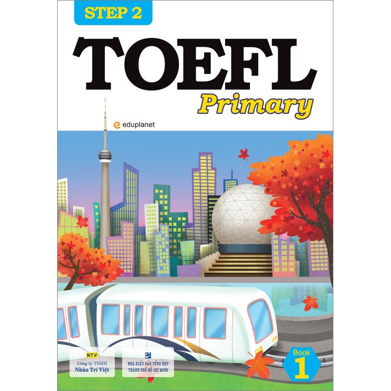 TOEFL Primary Step 2: Book 1 Giá: 198.000VNĐ