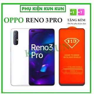 Kính cường lực Oppo Reno 3 Pro – Full màn hình 11D và Trong suốt – Độ cứng 9H [FreeShip_50K]
