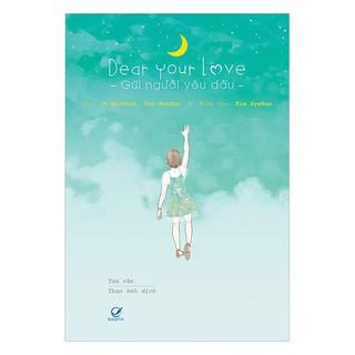Sách - Dear Your Love - Gửi Người Yêu Dấu thumbnail