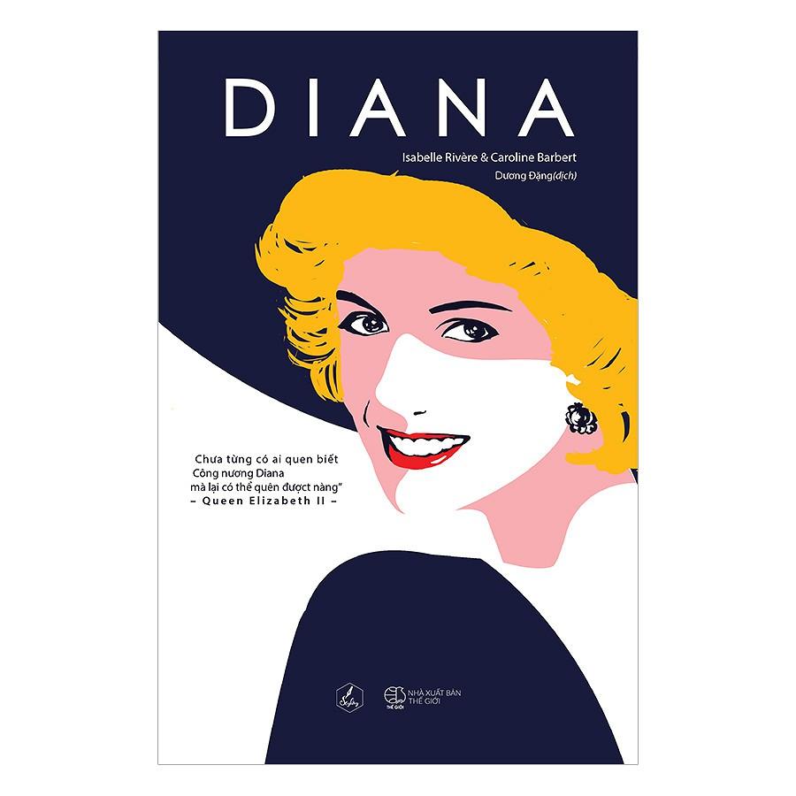 [ Sách ] Diana ( Isabelle Rivère & Caroline Barbert ) ( Công Nương Diana )