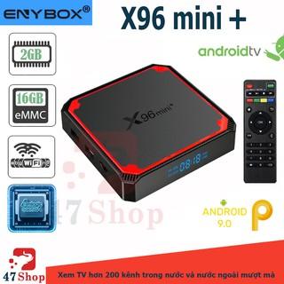 Android TV Box X96 mini+ (Mini Plus) - Amlogic S905W4, Android 9, Wifi 2.4Ghz & 5Ghz, 2GB-16GB, Optical