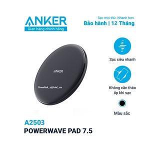 Đế sạc không dây ANKER PowerWave Pad - Mã A2503 - Sạc Nhanh Chuâ n Qi, Max 10W thumbnail