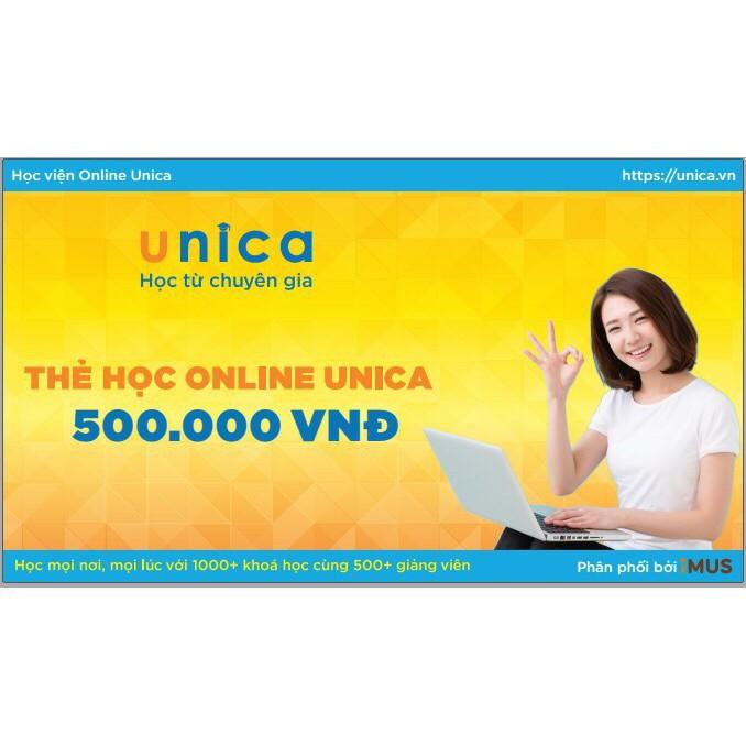 Mã thẻ cào unica mệnh giá 500.000đ học ngay 4 khóa học