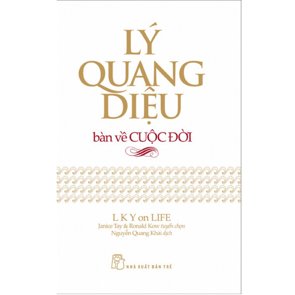 Sách: Lý Quang Diệu bàn về cuộc đời