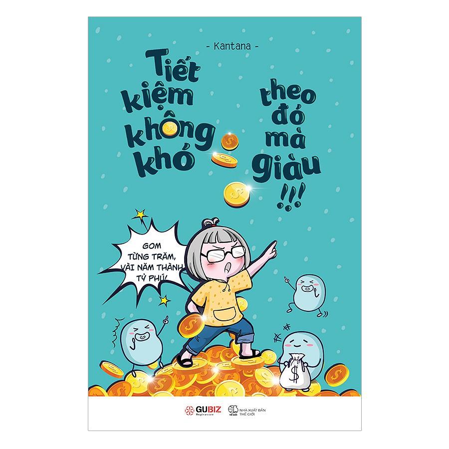 Sách - Tiết Kiệm Không Khó, Theo Đó Mà Giàu - 1278107662028