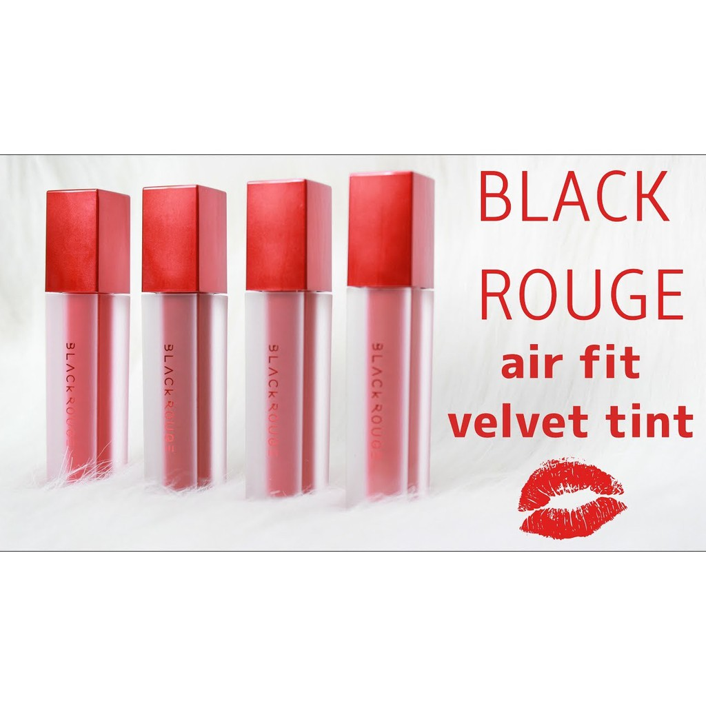 Son kem Black Rouge Air Fit Velvet Tint